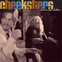 The Cheeksters - Movers and Shakers