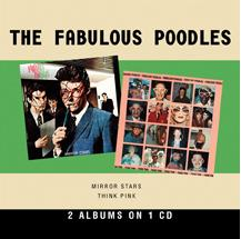 The Fabulous Poodles - Mirror Stars / Think Pink