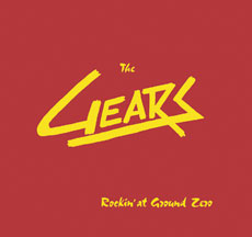 The Gears - Rockin' at Ground Zero