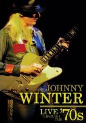 Johnny Winter - Live Through the 70s