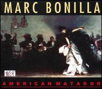 Marc Bonilla - American matador