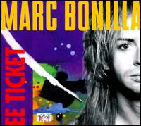Marc Bonilla - EE Ticket