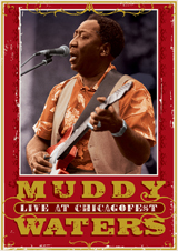 Muddy Waters Live at ChicagoFest