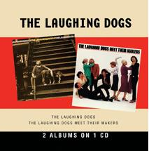 The Laughing Dogs / Meet Their Makers